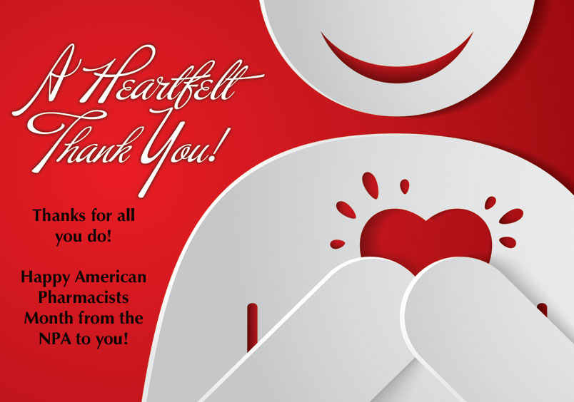 A heartfelt thank you during American Pharmacists Month.